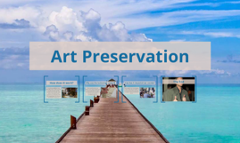 Copy of Art Preservation