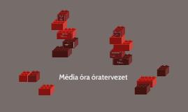 Média óra óratervezet