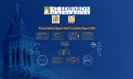 Annual Safety Report And Fire Safety Report 2012