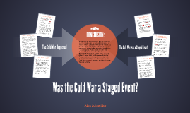 Was the Cold War a Staged Event?