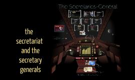 perfect un secretariat and secretary general
