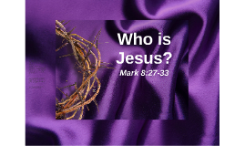 Who Jesus is
