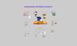 Copy of HABILIDADES MOTRICES BASICAS