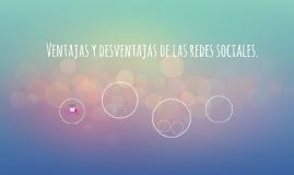 Ventajas y desventajas de las redes sociales.