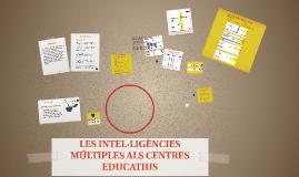 LES INTEL·LIGÈNCIES MÚLTIPLES ALS CENTRES EDUCATIUS