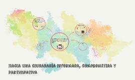 Copy of Hacia una ciudadania informada, comprometida y participativa