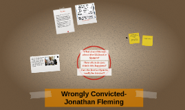 Wrongly Convicted- Jonathan Fleming