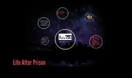 Life After Prison
