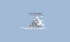 Warm Demanders