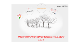 Màster Interuniversitari en Serveis Socials Bàsics (MSSB)