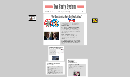 Two Party System?