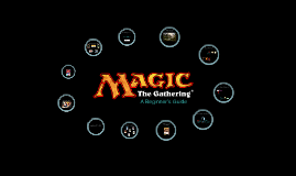 Magic The Gathering: A Beginner's Guide