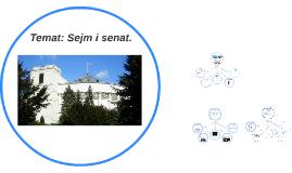 Temat: Sejm i senat.