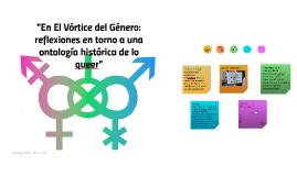 """""""En El Vórtice del Género: reflexiones en torno a una ontolo"""