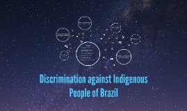 Discrimination Agsint Indigenous People of Brazil