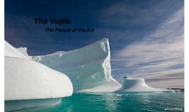 The History of the Yupik