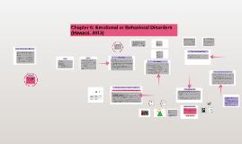 Chapter 6: Emotional or Behavioral Disorders (Heward, 2013)