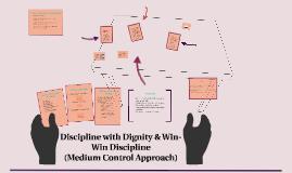 Copy of Discipline with Dignity & Win-Win Discipline