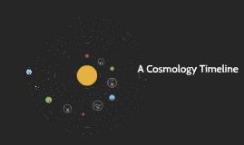 Copy of A Cosmology Timeline