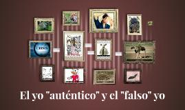 """El yo """"auténtico"""" y el """"falso"""" yo"""