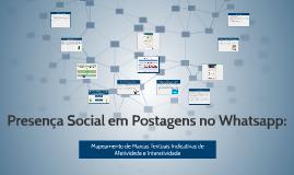Presença Social em Postagens no Whatsapp: