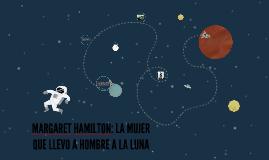 MARGARET HAMILTON: LA MUJER QUE LLEVO A HOMBRE A LA LUNA