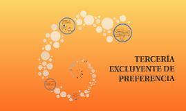 Copy of TERCERIA EXCLUYENTE DE PREFERENCIA
