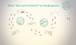 What? The Earl of Oxford? No! Shakespeare!
