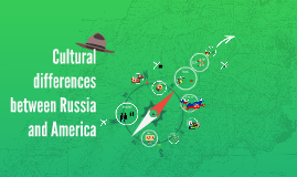 Cultural differences between Russia and America