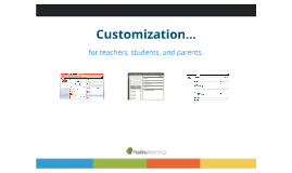 Customizing the Learning Experience