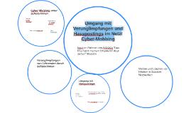 8- Umgang mit Verunglimpfungen und Hasspostings im Netz/Cyber-M