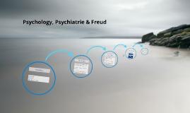 Psychology, Psychiatrie & Freud