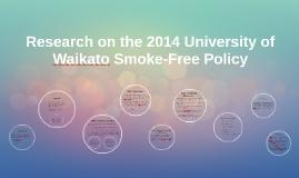 Copy of Research on the 2014 University of Waikato Smoke-Free Policy
