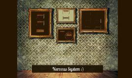 Nervous System ;)