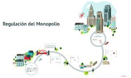 Regulación del Monopolio