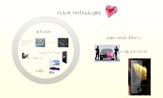 Future Technologies ♥