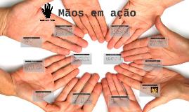 Copy of Maos em Ação