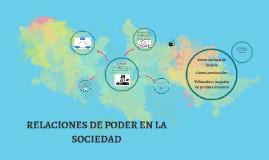 Copy of RELACIONES DE PODER EN LA SOCIEDAD