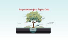 Responsibilities of the Filipino Child