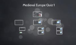 Medieval Europe Quiz 1