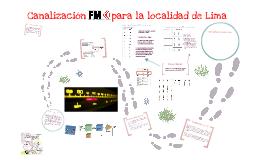 Canalizacion FM para la localidad de Lima
