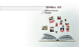 FENNELL  EVİ