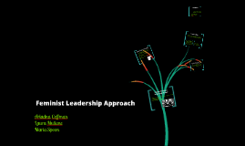 Feminist Leadership Approach