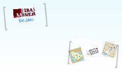 {IBA}Miner - The Story