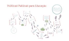 Políticas Públicas para Educação