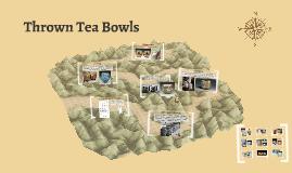 Thrown Tea Bowls