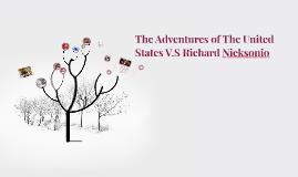 The Adventures of The United States V.S Richard Nicksonio