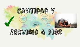 santidad y servicio a dios