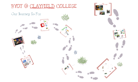 BYOT @ Clayfield College - Our Journey