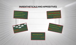 PARENTHETICALS AND APPOSITIVES (AP3)